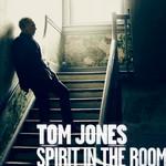 Spirit In The Room Tom Jones