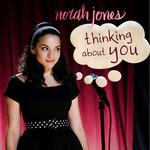 Thinking About You (Cd Single) Norah Jones