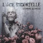 Stumme Schreie (Cd Single) L'ame Immortelle