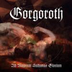 Ad Majorem Sathanas Gloriam Gorgoroth