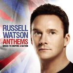 Anthems Russell Watson