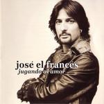 Jugando Al Amor Jose El Frances