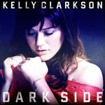 Dark Side (Cd Single) Kelly Clarkson