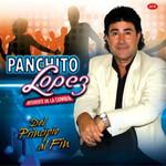 Del Principio Al Fin Panchito Lopez
