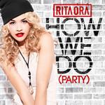 How We Do (Party) (Cd Single) Rita Ora