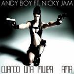Cuando Una Mujer Ama (Featuring Nicky Jam) (Cd Single) Andy Boy