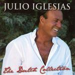 The Dutch Collection Julio Iglesias