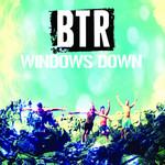 Windows Down (Cd Single) Big Time Rush