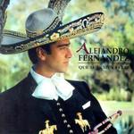 Que Seas Muy Feliz Alejandro Fernandez
