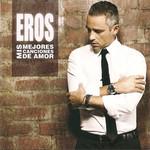 Mis Mejores Canciones De Amor Eros Ramazzotti