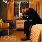 Flamingo (Deluxe Edition) Brandon Flowers