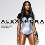 All Night Long (Featuring Pitbull) (Cd Single) Alexandra Burke