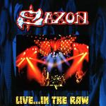 Live... In The Raw Saxon