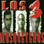 Los 3 Mosqueteros Mc Ceja, Lito & Polaco