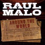 Around The World Raul Malo
