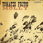 Molly Tomates Fritos