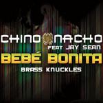 Bebe Bonita (Featuring Jay Sean) (Brass Knuckles) (Cd Single) Chino & Nacho