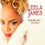 Loving You More... In The Spirit Of Etta James Leela James