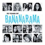 30 Years Of Bananarama Bananarama