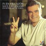 En Señal De Victoria Ivan Villazon & Saul Lallemand