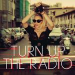 Turn Up The Radio (Cd Single) Madonna