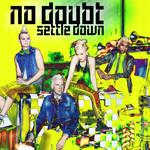 Settle Down (Cd Single) No Doubt