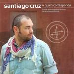 A Quien Corresponda Santiago Cruz