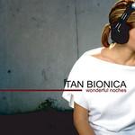 Wonderful Noches (Ep) Tan Bionica