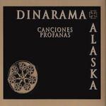 Canciones Profanas (Edicion Especial) Alaska Y Dinarama