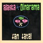 Fan Fatal (Edicion Especial) Alaska Y Dinarama