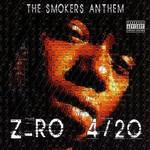 4/20 The Smokers Anthem Z-Ro