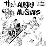 The Alegre All-Stars Volumen 4: Way Out Alegre All Stars