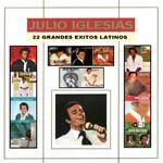 22 Grandes Exitos Latinos Julio Iglesias