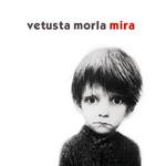 Mira (Ep) Vetusta Morla