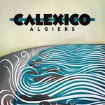 Algiers Calexico
