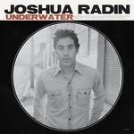 Underwater Joshua Radin