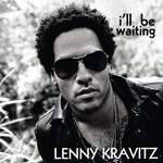 I'll Be Waiting (Cd Single) Lenny Kravitz