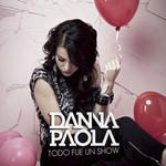 Todo Fue Un Show (Cd Single) Danna Paola