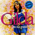 Los Mas Gandes Exitos Gilda