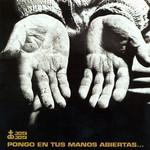 Pongo En Tus Manos Abiertas... Victor Jara