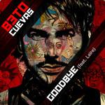 Goodbye (Featuring Leire Martinez) (Cd Single) Beto Cuevas