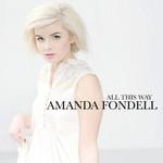 All This Way Amanda Fondell