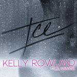 Ice (Featuring Lil Wayne) (Cd Single) Kelly Rowland