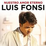 Nuestro Amor Eterno (Cd Single) Luis Fonsi