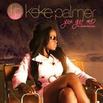 You Got Me (Cd Single) Keke Palmer