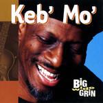 Big Wide Grin Keb' Mo'