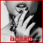 Wonderland (Remix) (Ep) Natalia Kills