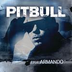 I Am Armando (Deluxe Edition) Pitbull