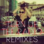 Turn Up The Radio (Remixes) (Cd Single) Madonna