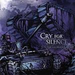 The Glorious Dead Cry For Silence